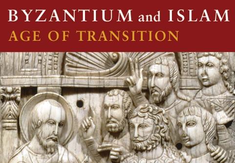 Bizâncio e Islã: Idade da transição (1/6)
